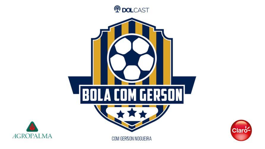 """Imagem ilustrativa da notícia: A coluna """"Bola com Gerson"""" chega com notícias quentinhas do futebol"""