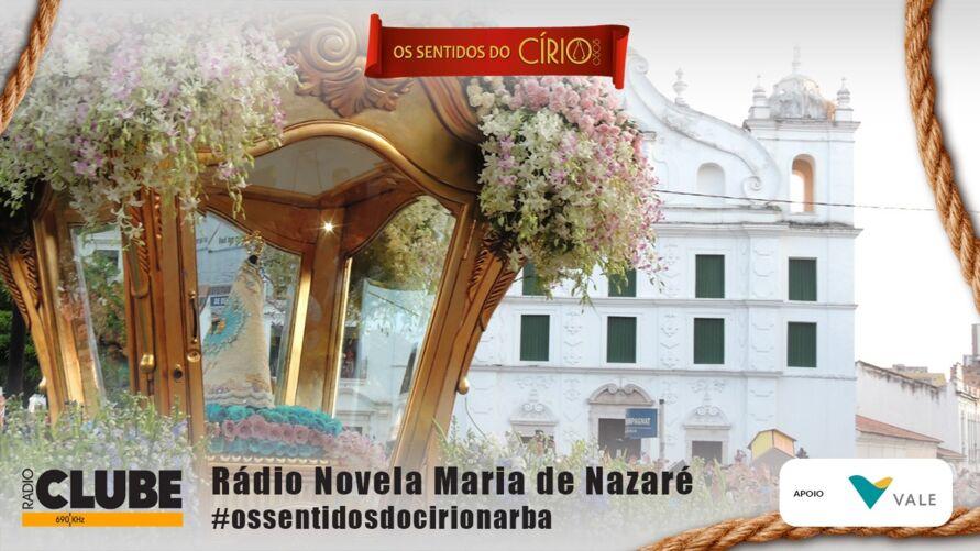 Imagem ilustrativa do podcast: Rádio Novela Nossa Senhora de Nazaré