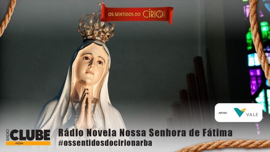 Imagem ilustrativa da notícia: Rádio Novela Nossa Senhora de Fátima