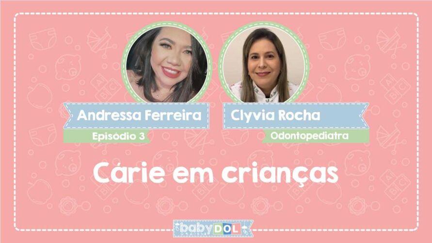 No BABY DOL dessa semana, a odontopediatra Clyvia Rocha, explica como prevenir e tratar a cárie, além de ressaltar a importância da higiene bucal.