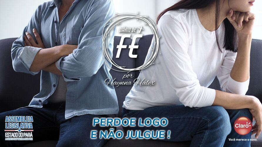 """Imagem ilustrativa do podcast: """"Diário de Fé"""": Perdoe logo e não julgue!"""