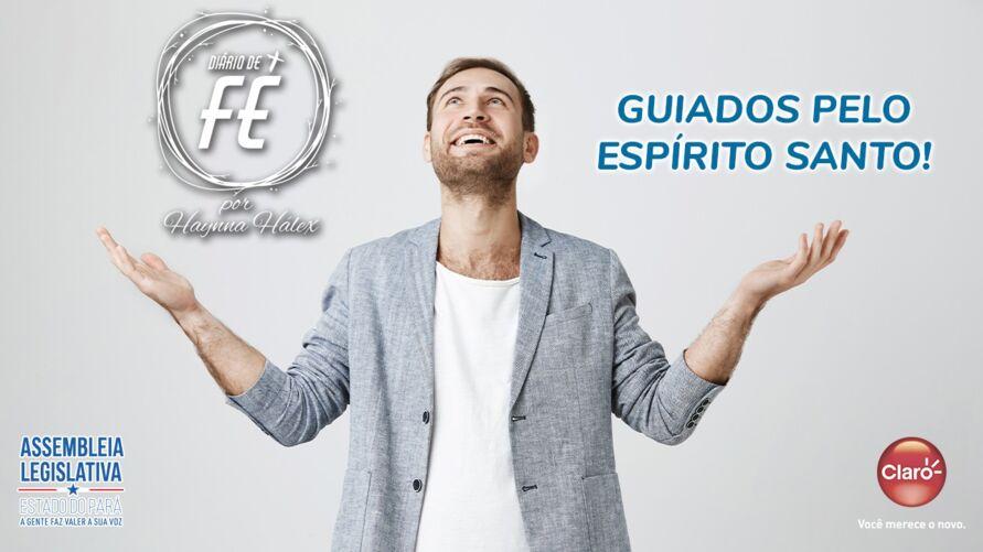 """Imagem ilustrativa do podcast: """"Diário de Fé"""": Guiados pelo Espírito Santo"""