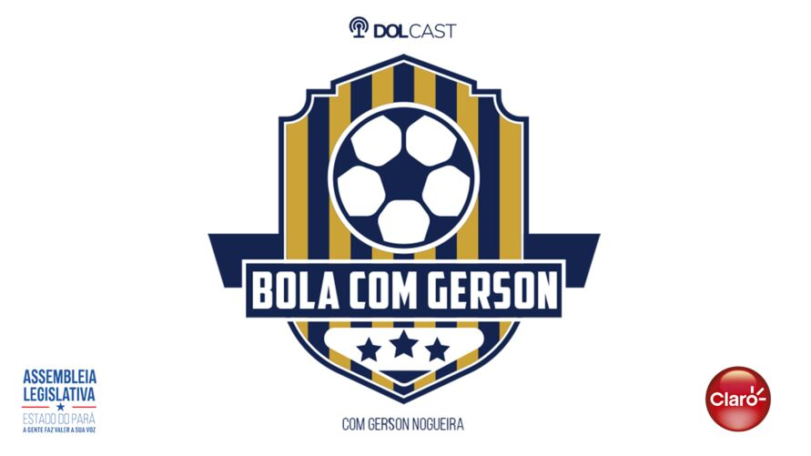 """Imagem ilustrativa do podcast: """"Bola com Gerson"""":Foco no Brasileirão da série """"C"""""""