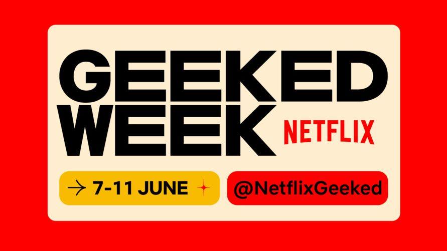 Imagem ilustrativa da notícia: Netflix anuncia sua primeira Semana Geek