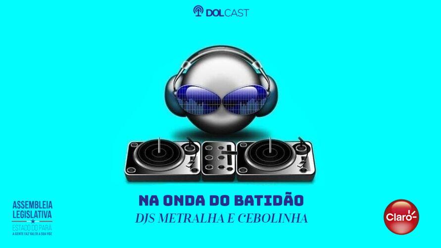 """Imagem ilustrativa do podcast: """"Na Onda do Batidão"""" no rítimo nacional pra animar"""