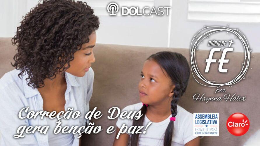 Imagem ilustrativa da notícia: Correção de Deus gera benção e paz. Ouça no Dolcast!