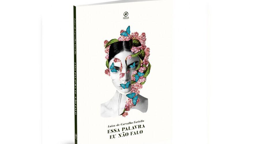 """Ao mesmo tempo que o título nos diz """"essa palavra não falo"""", o livro emerge como um grito vindo das entranhas de mulheres invisíveis"""