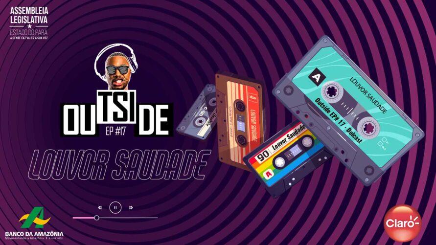"""Imagem ilustrativa do podcast: O melhor do """"Louvor Saudade"""" é destaque no Dolcast"""