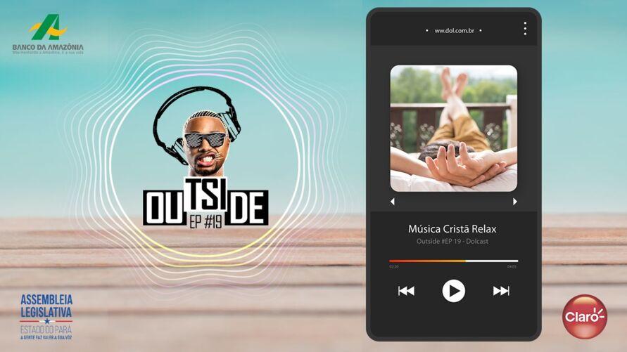 Imagem ilustrativa do podcast: Outside EP #19 - Playlist música Cristã para relaxar