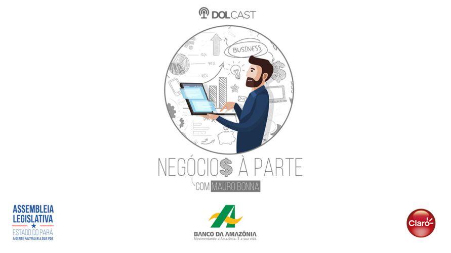 Imagem ilustrativa do podcast: Dolcast: Mauro Bonna destaca aeroportos e portos do Pará