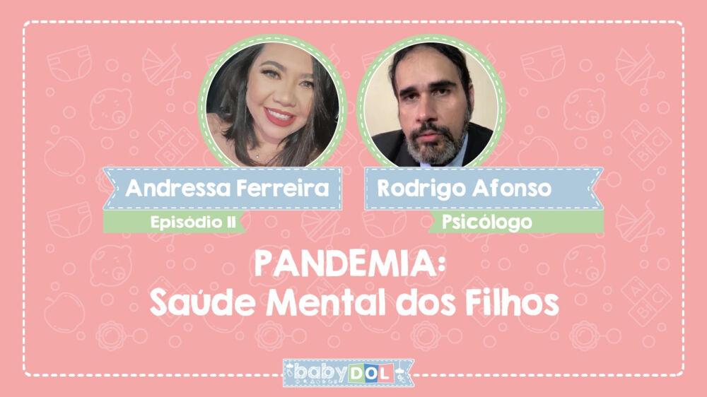 NO BABY DOL dessa semana, o psicólogo Rodrigo Afonso, que explica os impactos na saúde mental de crianças e adolescentes e quais fatores de alerta os pais devem ficar atentos.