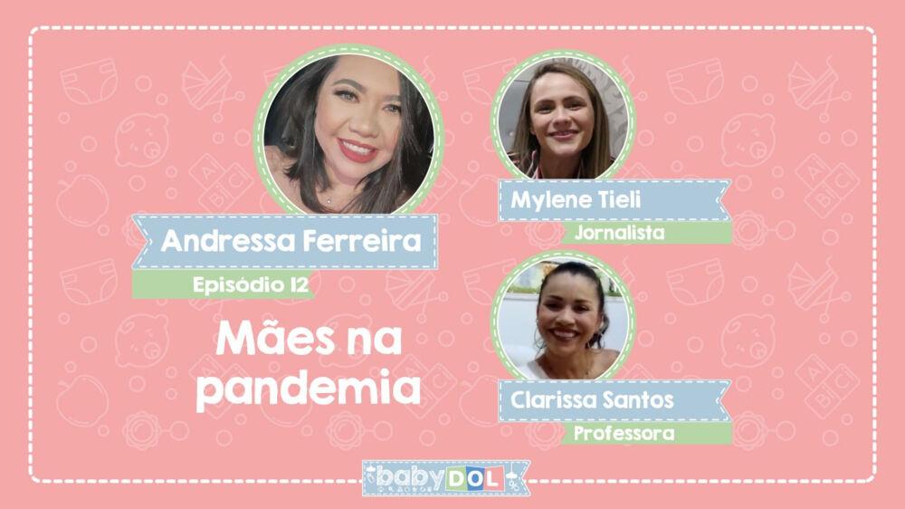 BABY DOL especial Dia das Mães: mulheres dividem a experiência de como foi dar à luz em meio à pandemia do coronavírus.