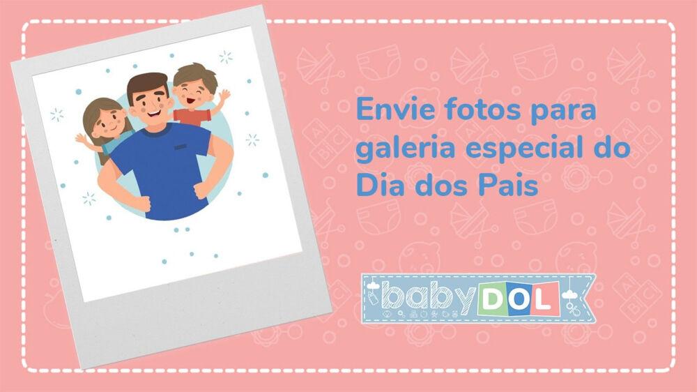 Participe da galeria especial do Dia dos Pais.